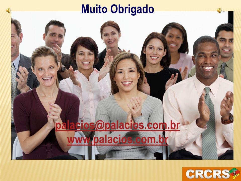 Muito Obrigado palacios@palacios.com.br www.palacios.com.br