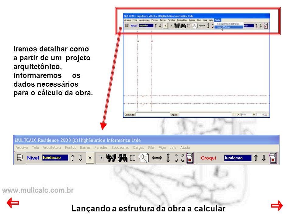 Lançando a estrutura da obra a calcular