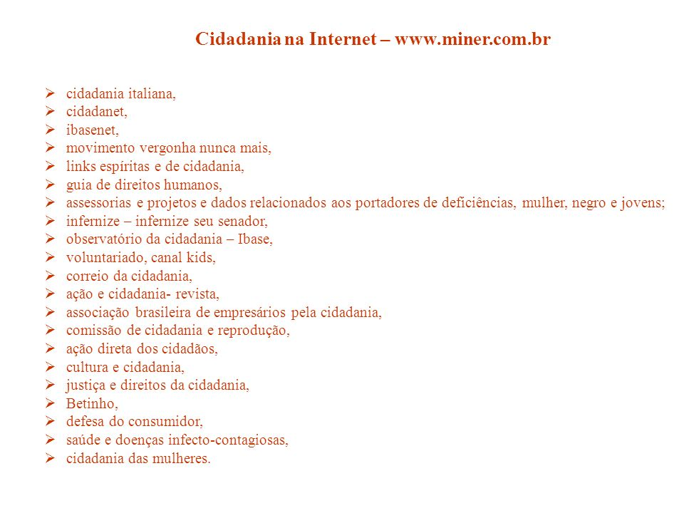 Cidadania na Internet – www.miner.com.br