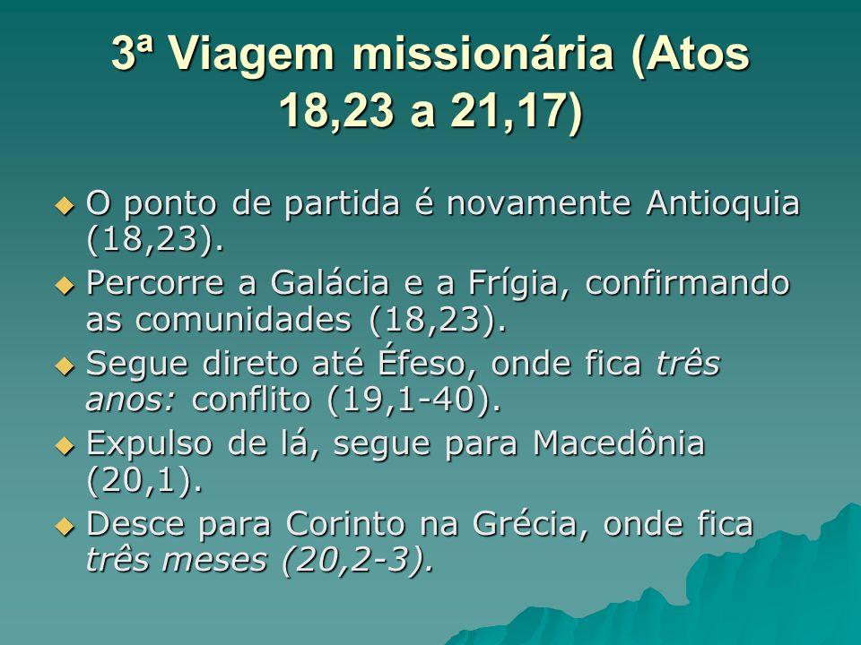 3ª Viagem missionária (Atos 18,23 a 21,17)