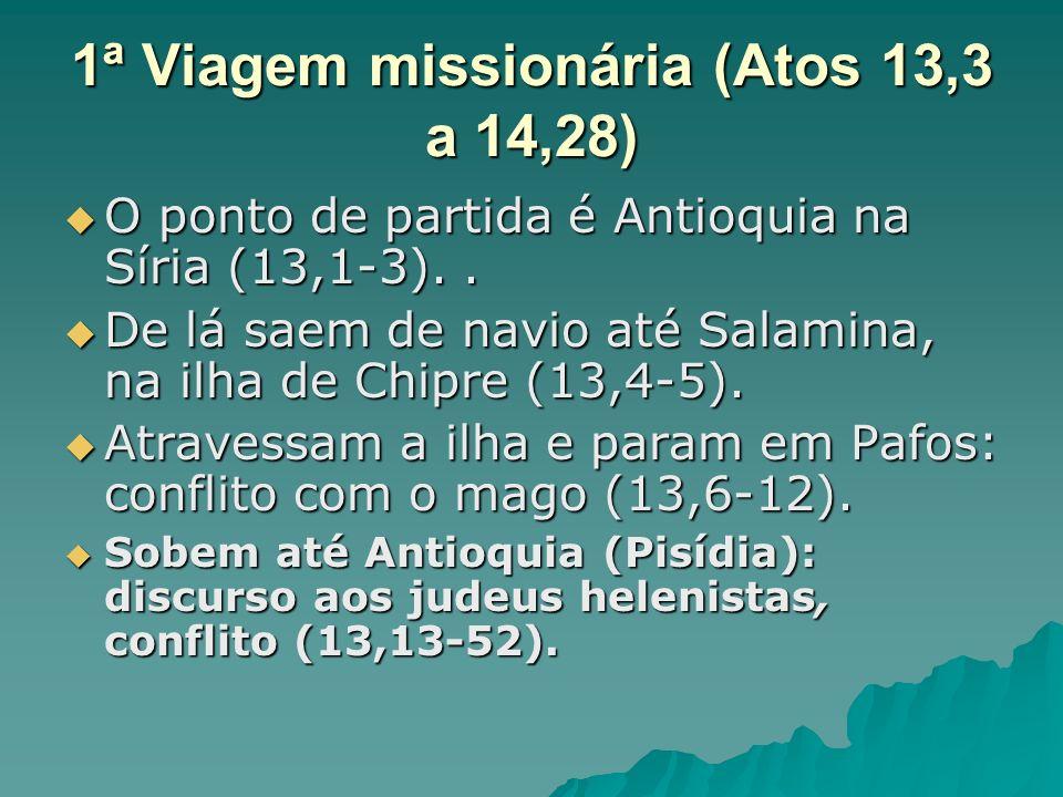 1ª Viagem missionária (Atos 13,3 a 14,28)