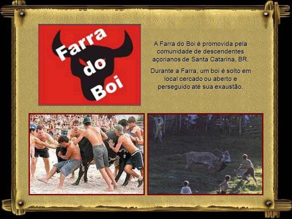 A Farra do Boi é promovida pela comunidade de descendentes açorianos de Santa Catarina, BR.