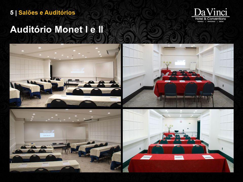 5 | Salões e Auditórios Auditório Monet I e II
