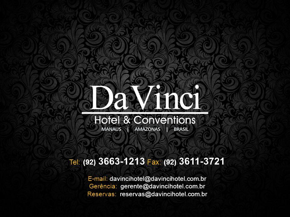 Tel: (92) 3663-1213 Fax: (92) 3611-3721 E-mail: davincihotel@davincihotel.com.br. Gerência: gerente@davincihotel.com.br.
