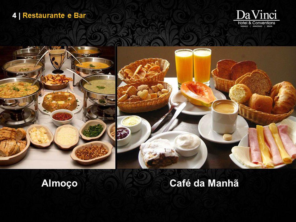 4 | Restaurante e Bar Almoço Café da Manhã