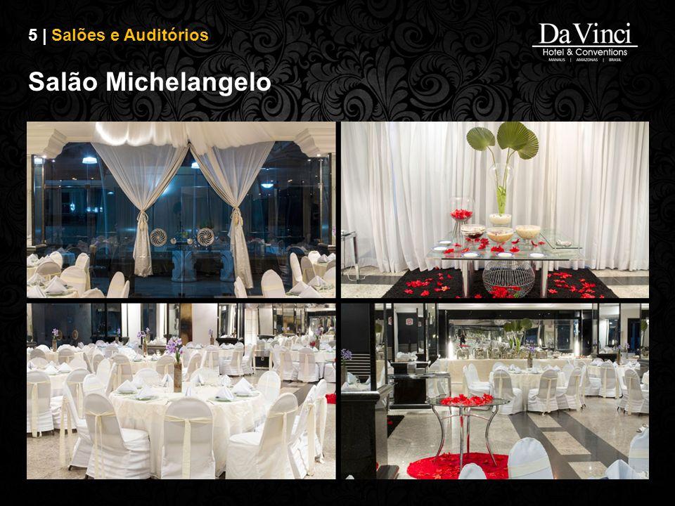 5 | Salões e Auditórios Salão Michelangelo