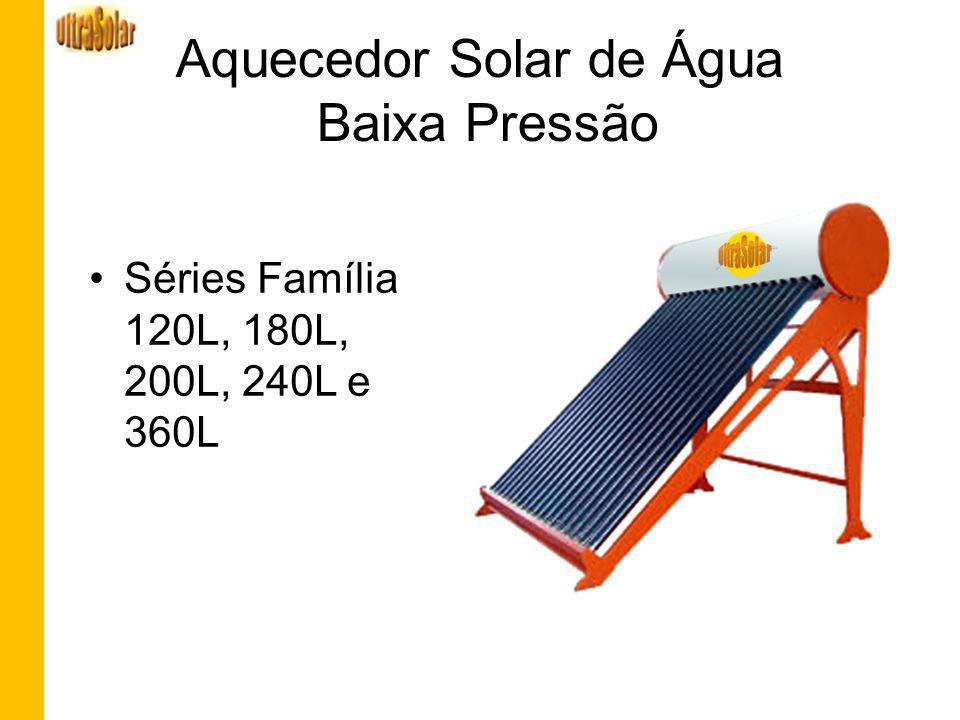 Aquecedor Solar de Água Baixa Pressão
