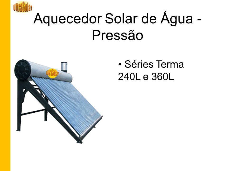 Aquecedor Solar de Água - Pressão