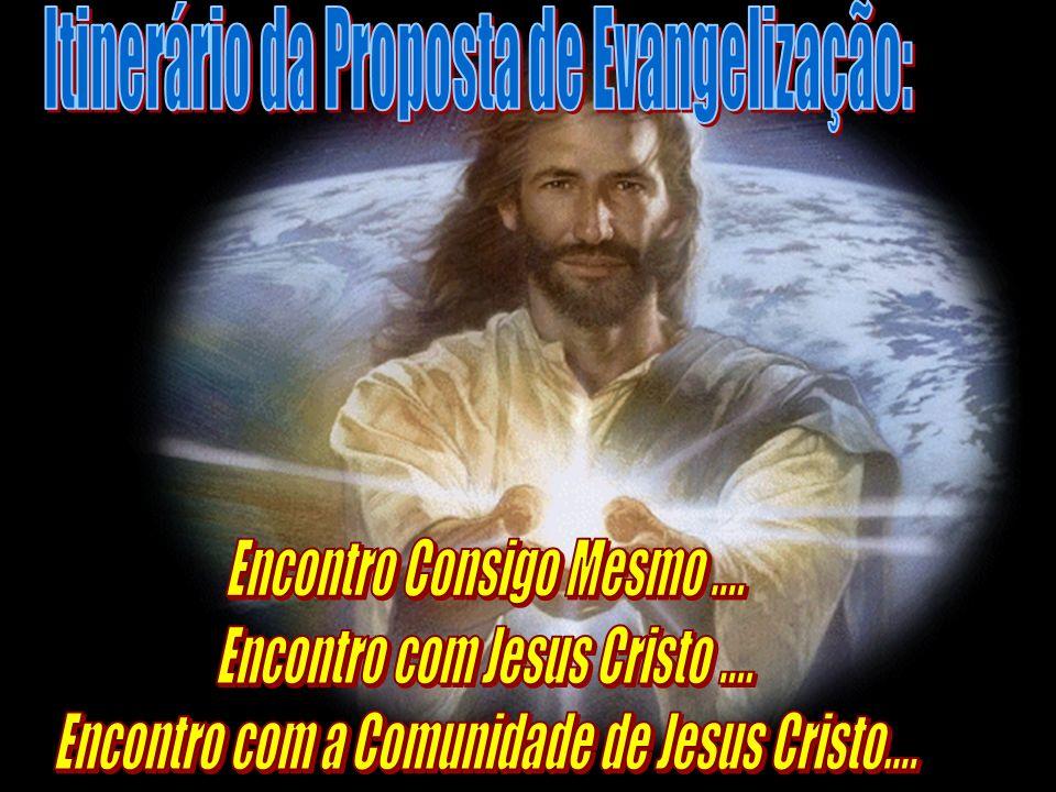 Itinerário da Proposta de Evangelização: