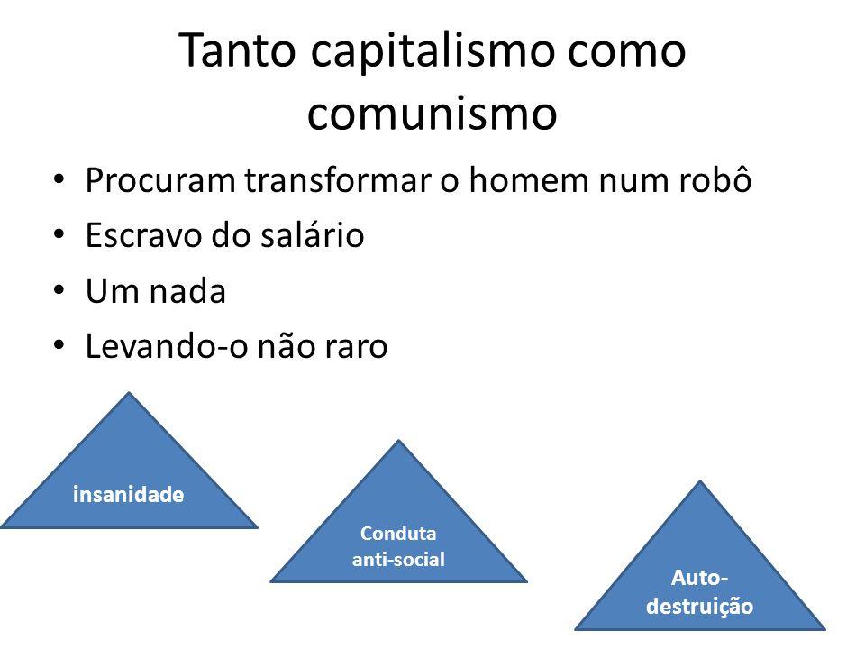 Tanto capitalismo como comunismo