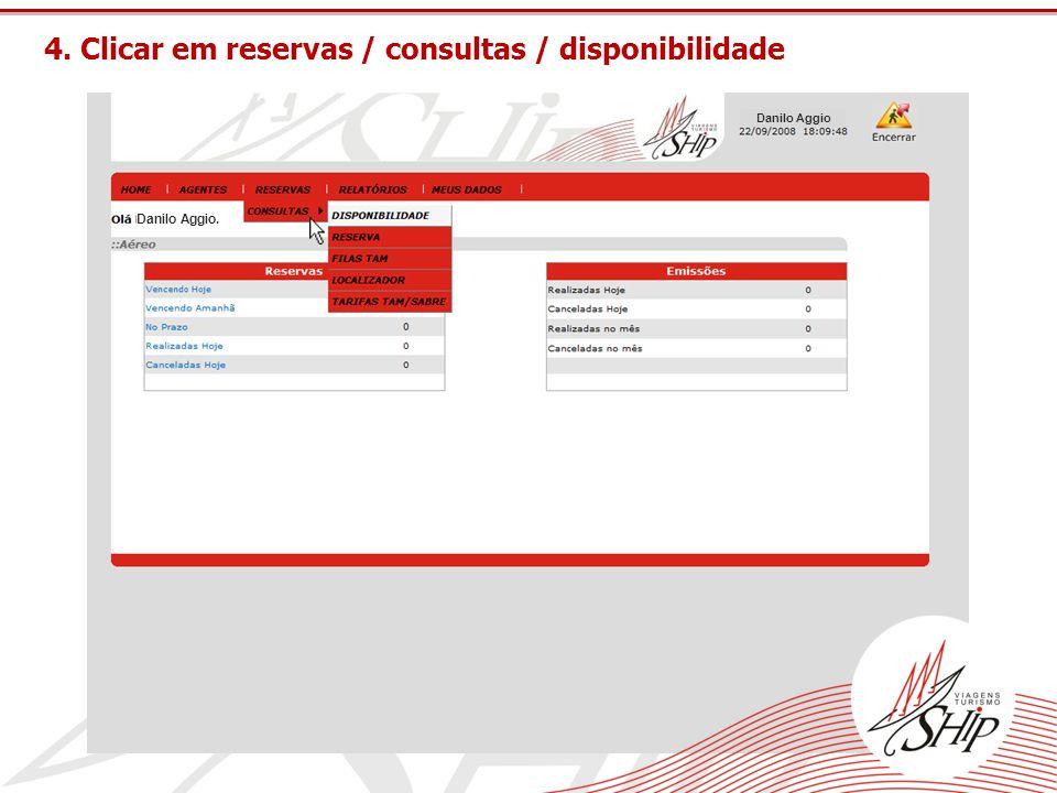 4. Clicar em reservas / consultas / disponibilidade
