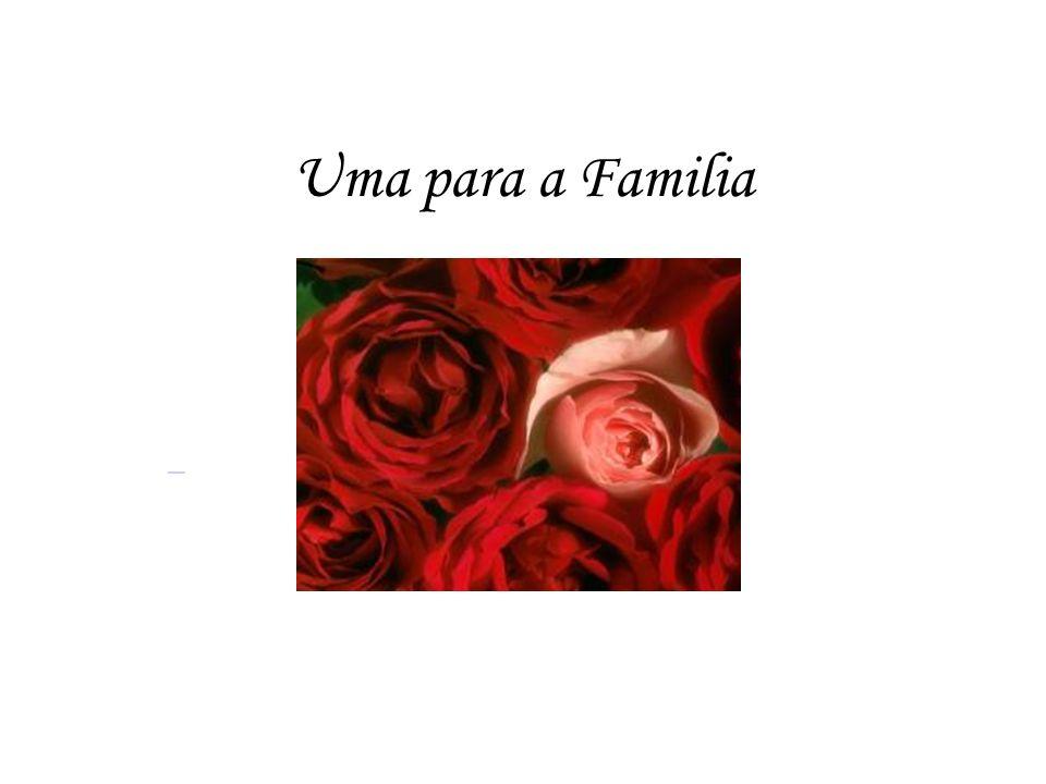 Uma para a Familia
