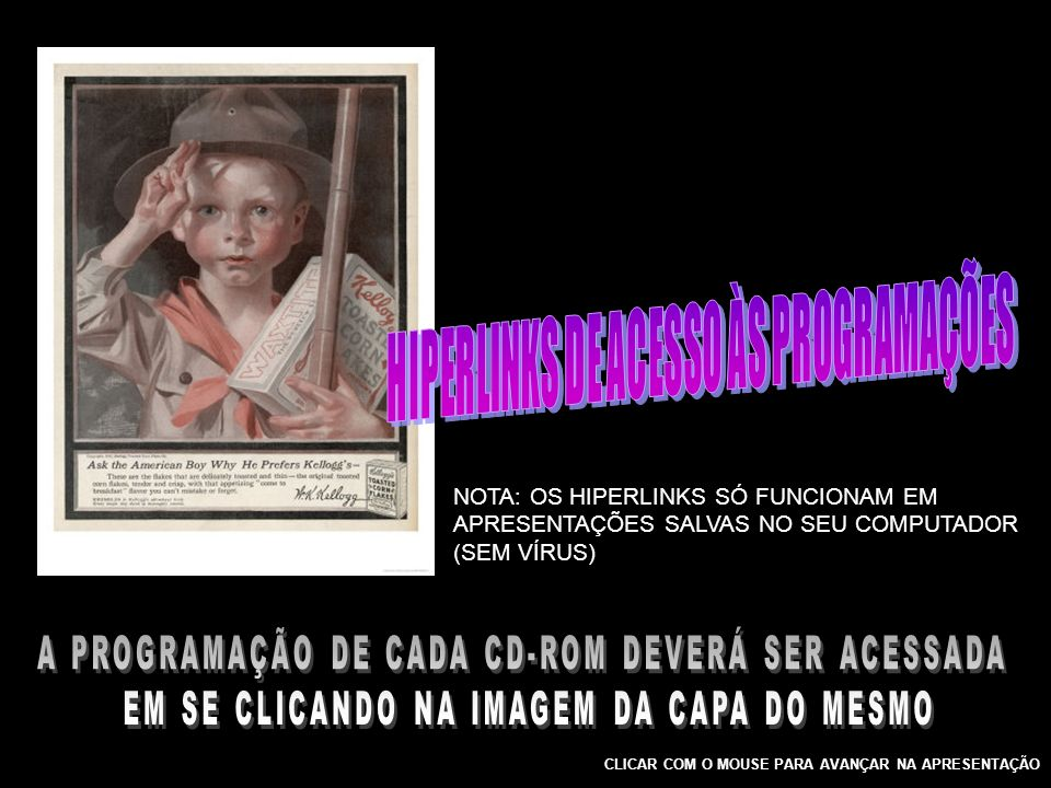 HIPERLINKS DE ACESSO ÀS PROGRAMAÇÕES