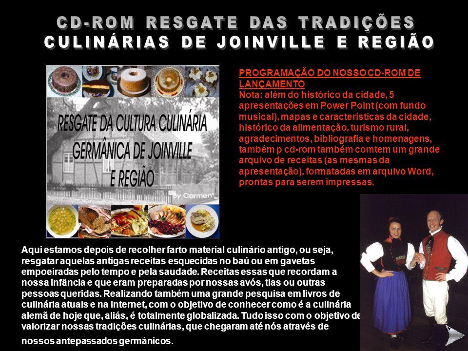 CD-ROM RESGATE DAS TRADIÇÕES CULINÁRIAS DE JOINVILLE E REGIÃO