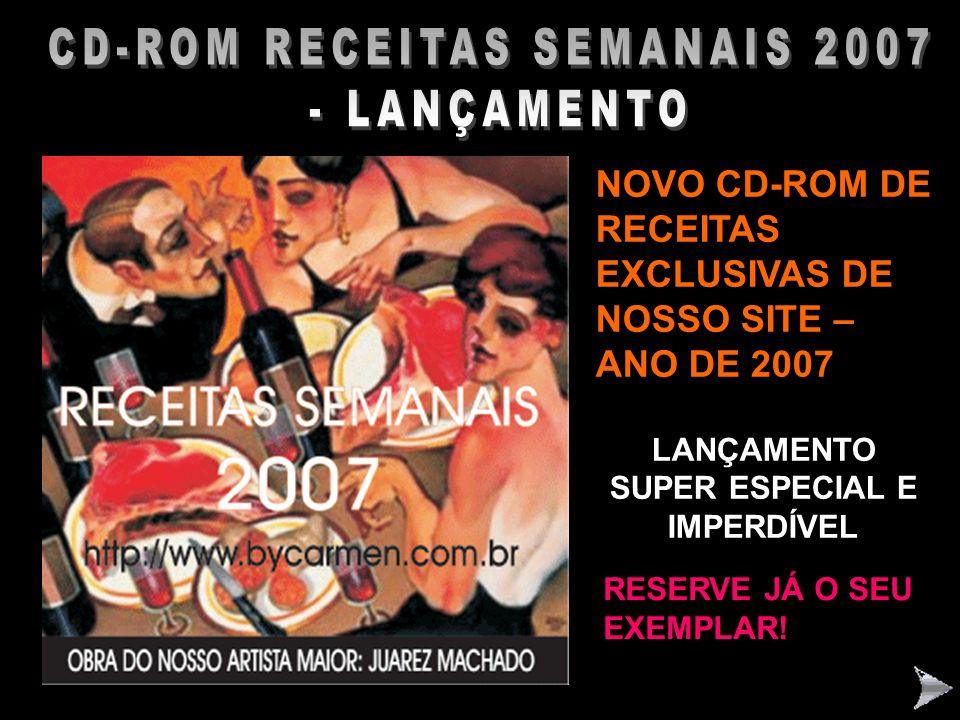 CD-ROM RECEITAS SEMANAIS 2007 – LANÇAMENTO