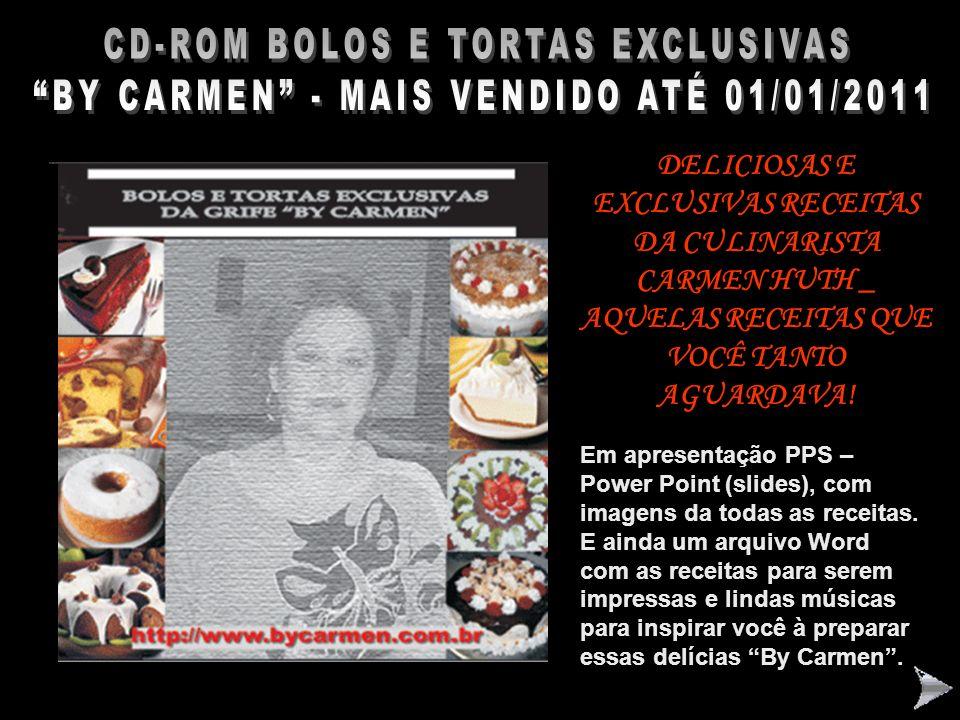 CD-ROM BOLOS E TORTAS EXCLUSIVAS BY CARMEN – LANÇAMENTO