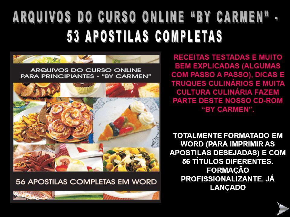 ARQUIVOS DO CURSO ONLINE BY CARMEN - 53 APOSTILAS COMPLETAS
