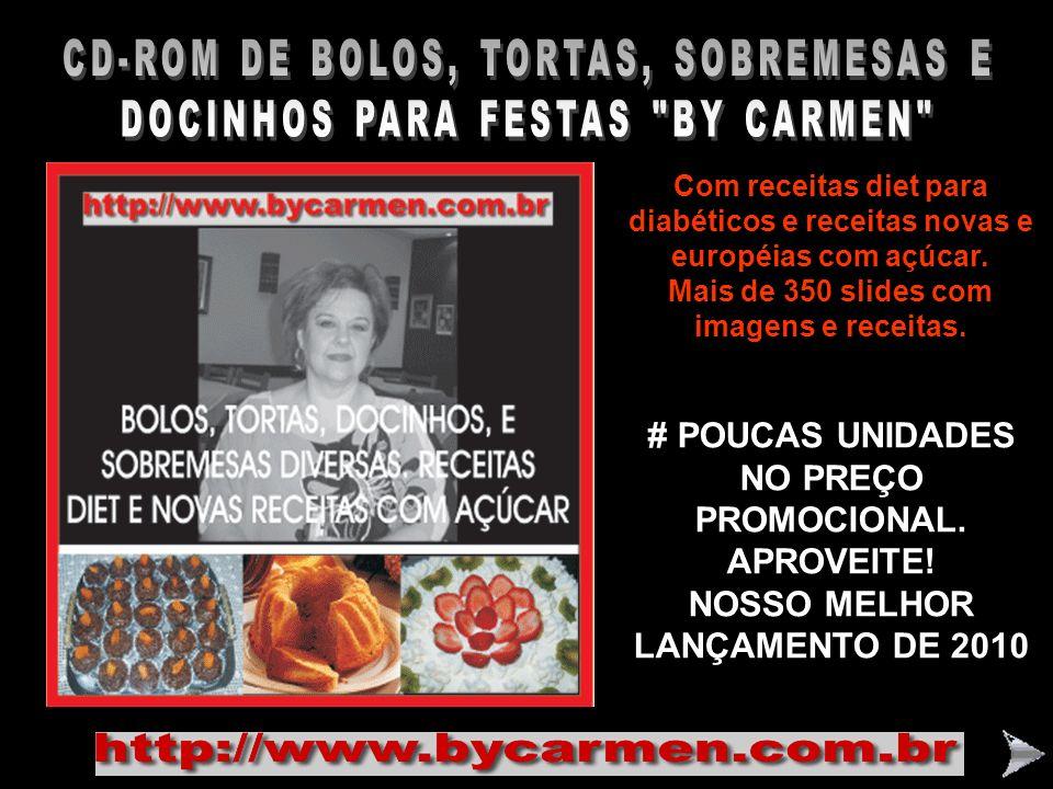 CD-ROM DE BOLOS, TORTAS, SOBREMESAS E DOCINHOS PARA FESTAS BY CARMEN