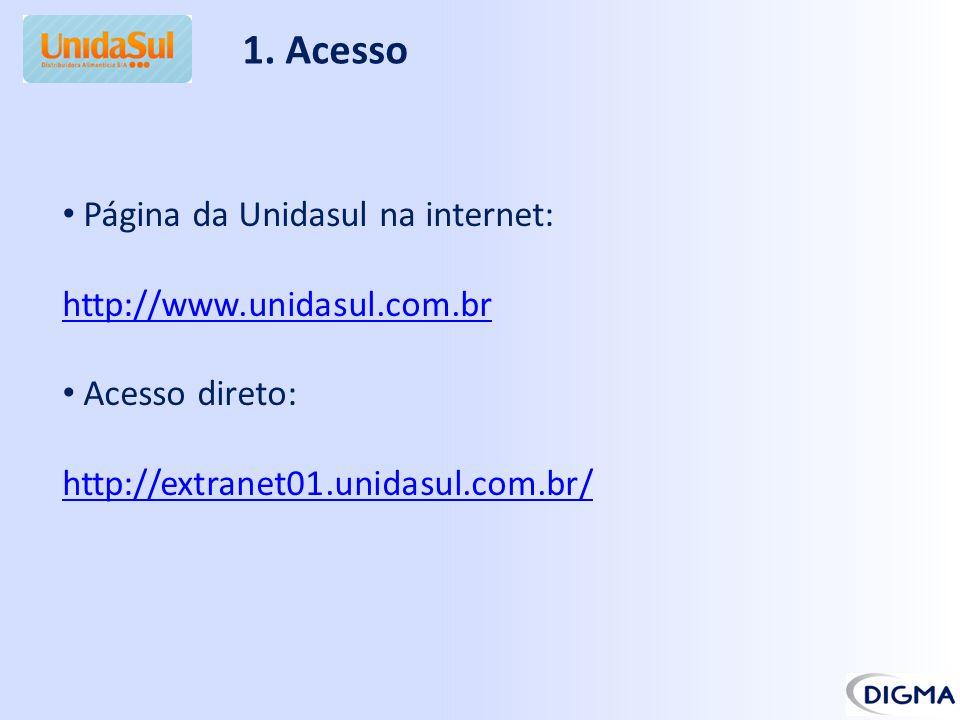 1. Acesso Página da Unidasul na internet: http://www.unidasul.com.br