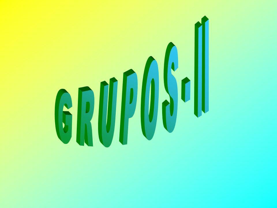 G R U P O S - II