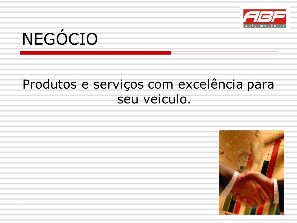 Produtos e serviços com excelência para seu veiculo.