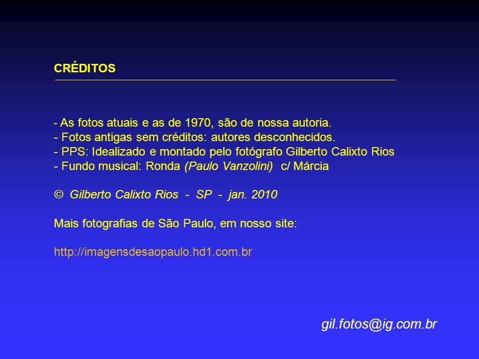 gil.fotos@ig.com.br CRÉDITOS