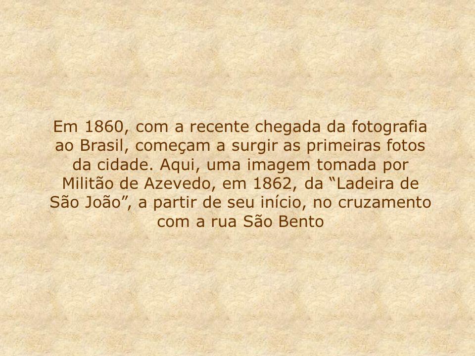 Em 1860, com a recente chegada da fotografia ao Brasil, começam a surgir as primeiras fotos da cidade.