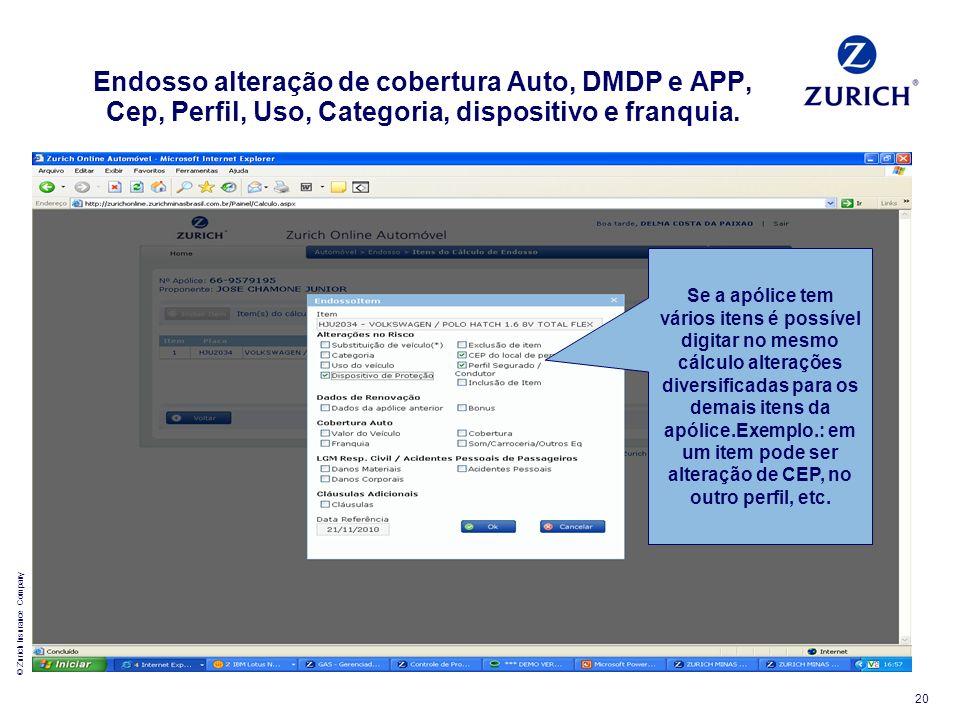 Endosso alteração de cobertura Auto, DMDP e APP, Cep, Perfil, Uso, Categoria, dispositivo e franquia.