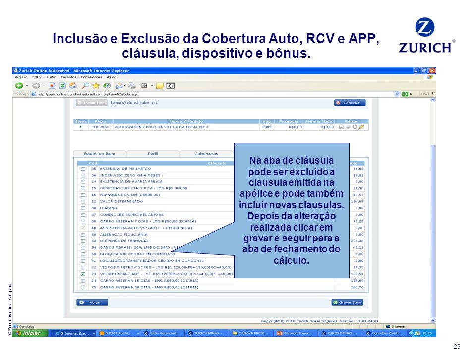 Inclusão e Exclusão da Cobertura Auto, RCV e APP, cláusula, dispositivo e bônus.