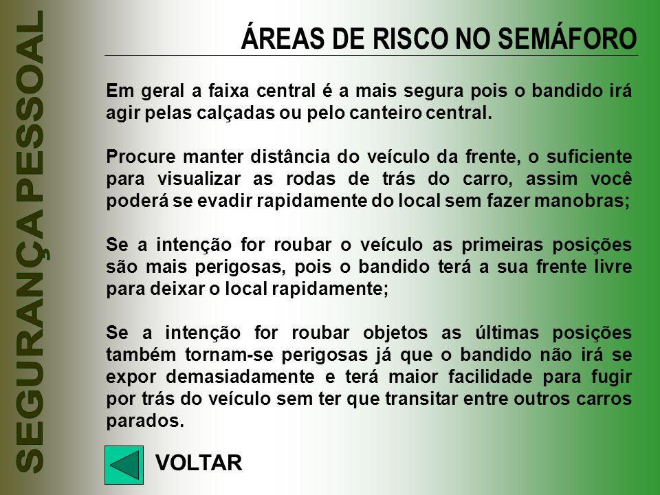 ÁREAS DE RISCO NO SEMÁFORO