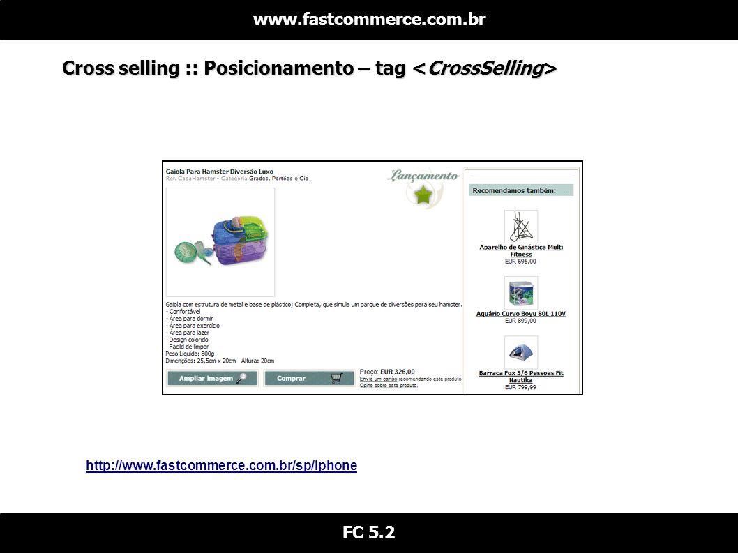 Cross selling :: Posicionamento – tag <CrossSelling>