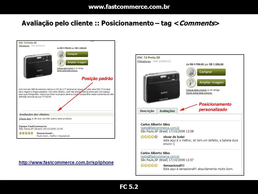 Avaliação pelo cliente :: Posicionamento – tag <Comments>