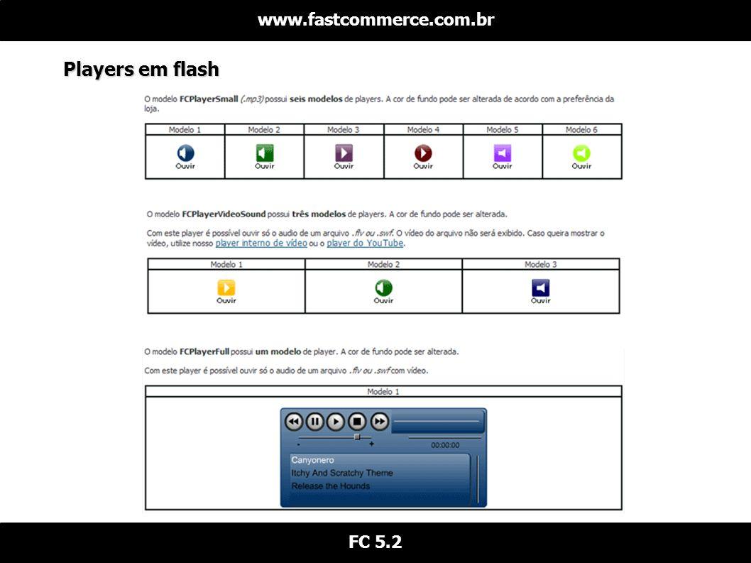 www.fastcommerce.com.br Players em flash FC 5.2
