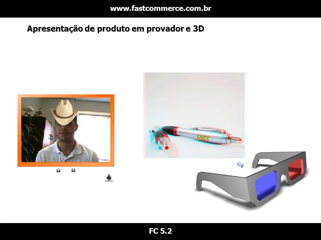 Apresentação de produto em provador e 3D