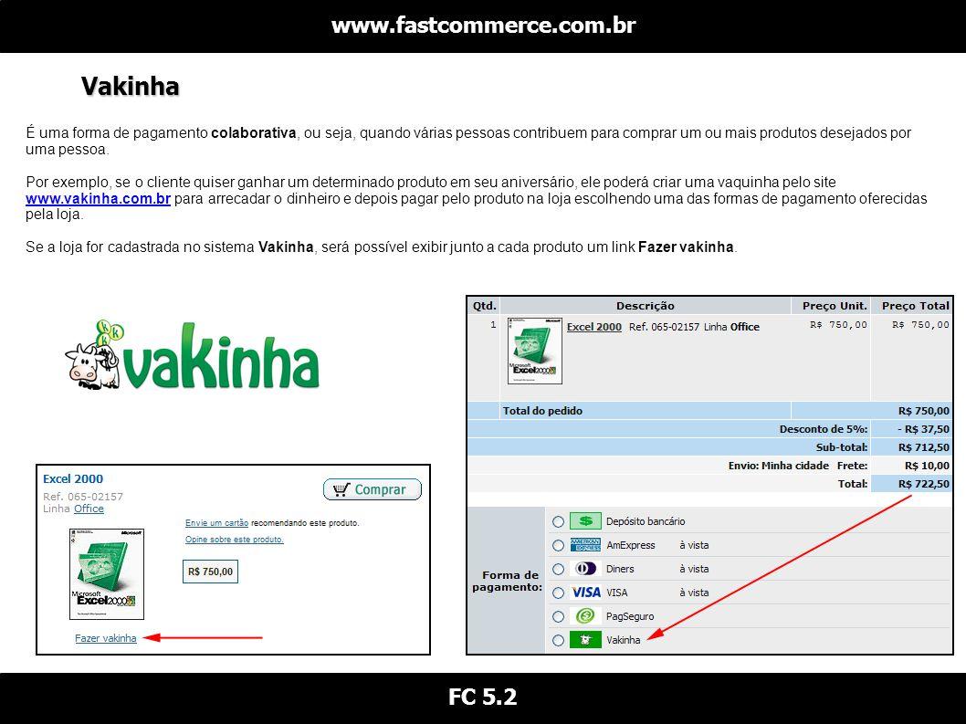Vakinha www.fastcommerce.com.br FC 5.2