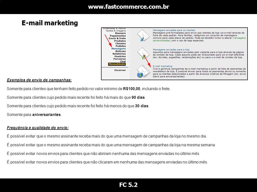 E-mail marketing www.fastcommerce.com.br FC 5.2