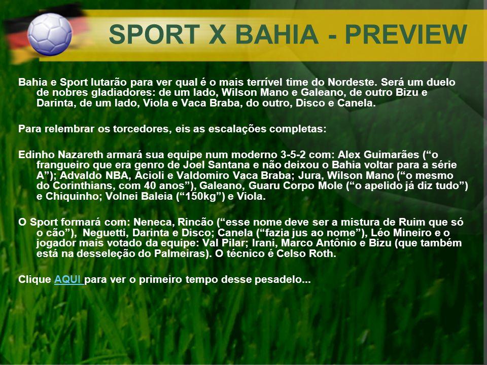 SPORT X BAHIA - PREVIEW