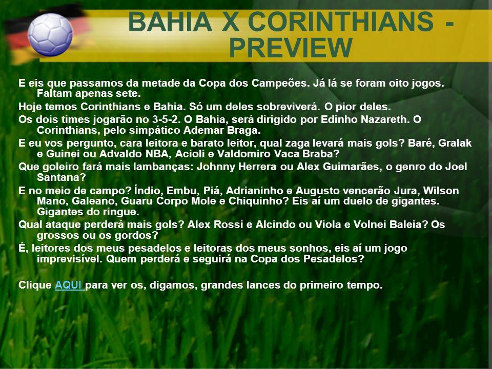 BAHIA X CORINTHIANS - PREVIEW