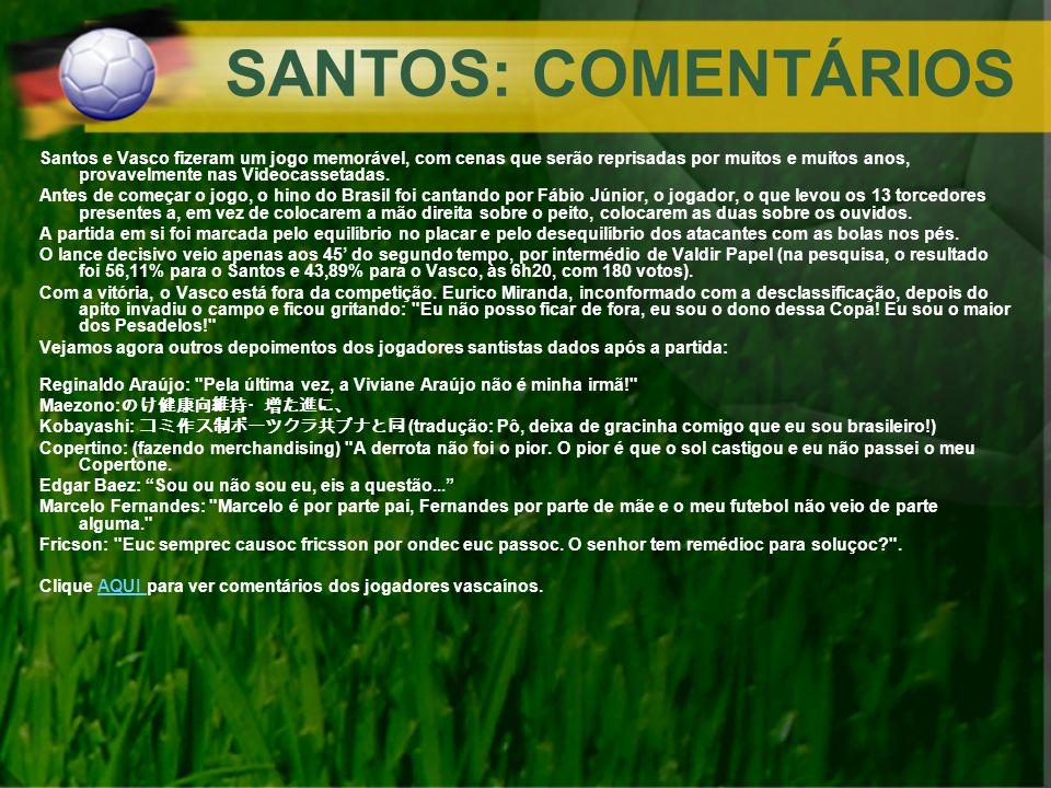 SANTOS: COMENTÁRIOS