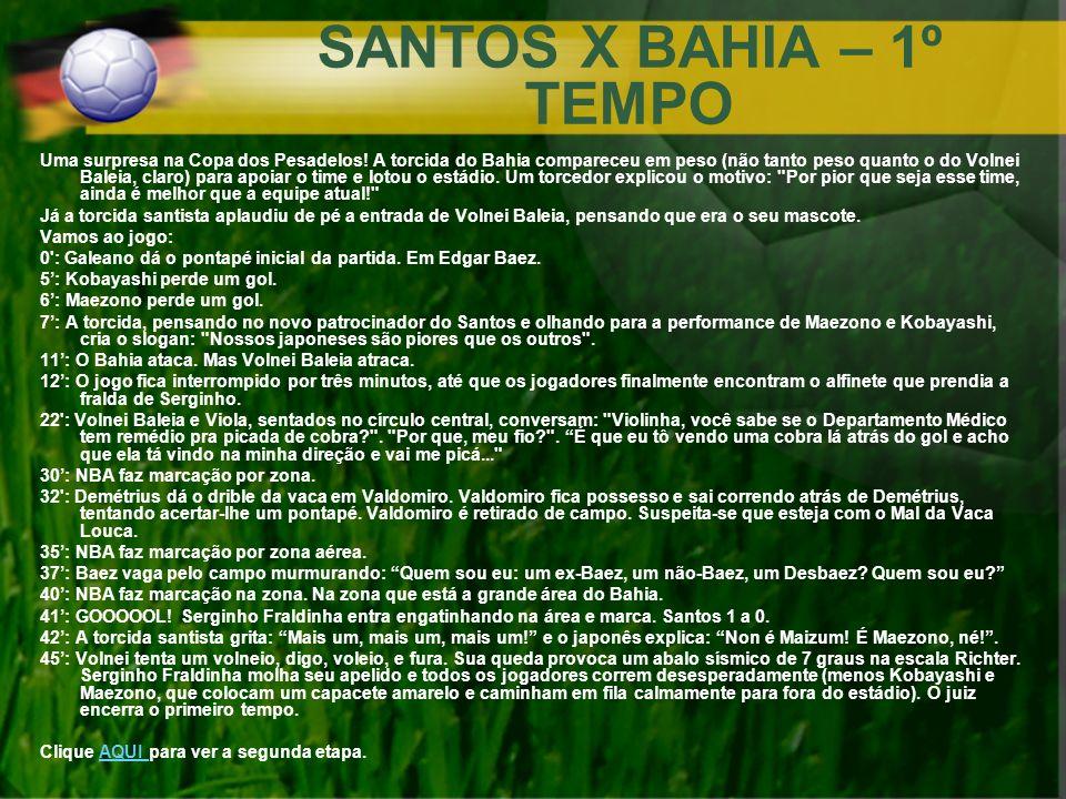 SANTOS X BAHIA – 1º TEMPO