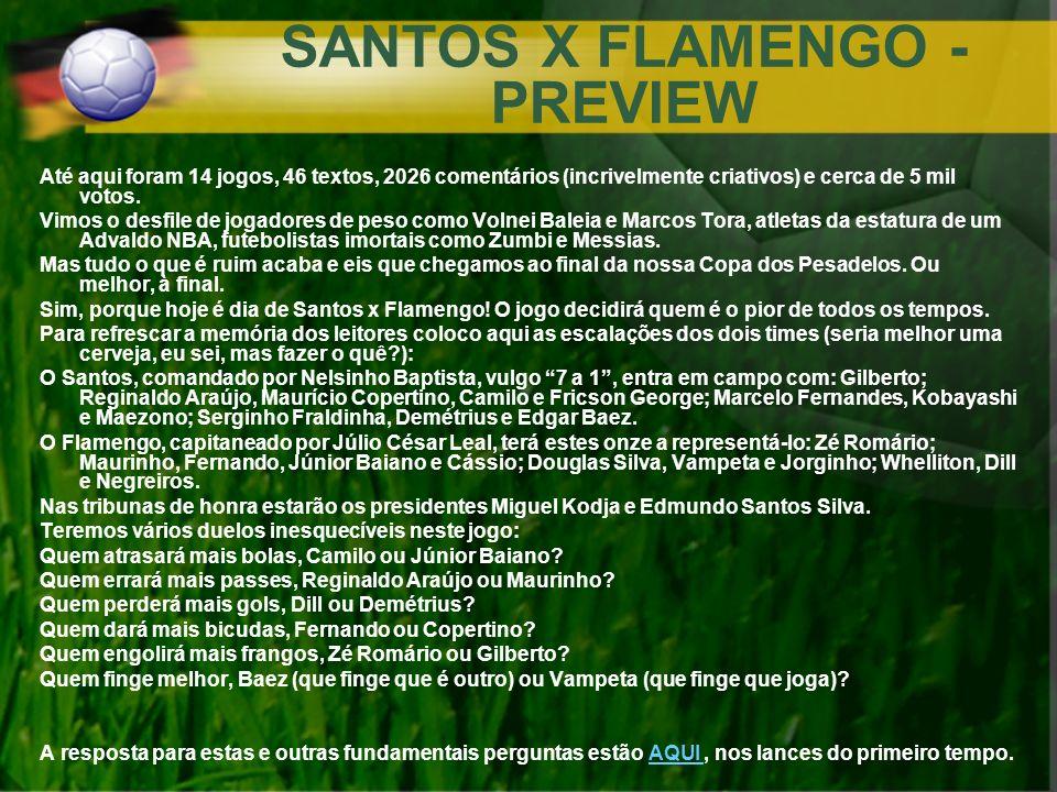 SANTOS X FLAMENGO - PREVIEW