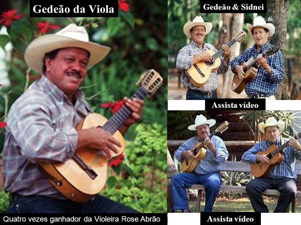 Gedeão da Viola Gedeão & Sidnei Assista vídeo Assista vídeo