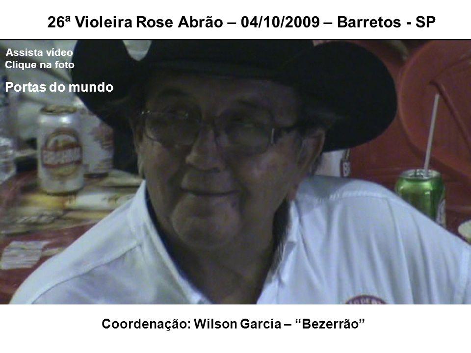 Coordenação: Wilson Garcia – Bezerrão
