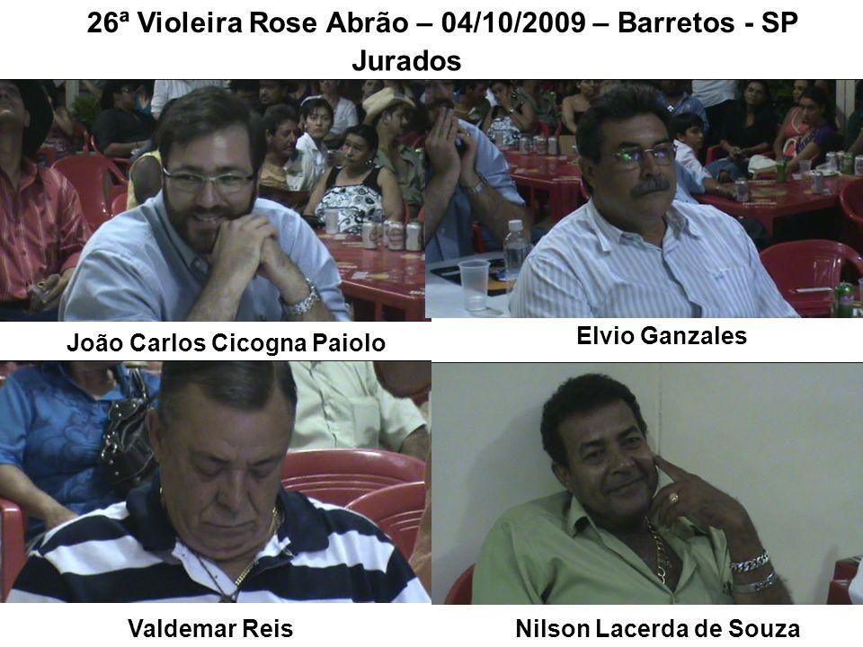 26ª Violeira Rose Abrão – 04/10/2009 – Barretos - SP Jurados