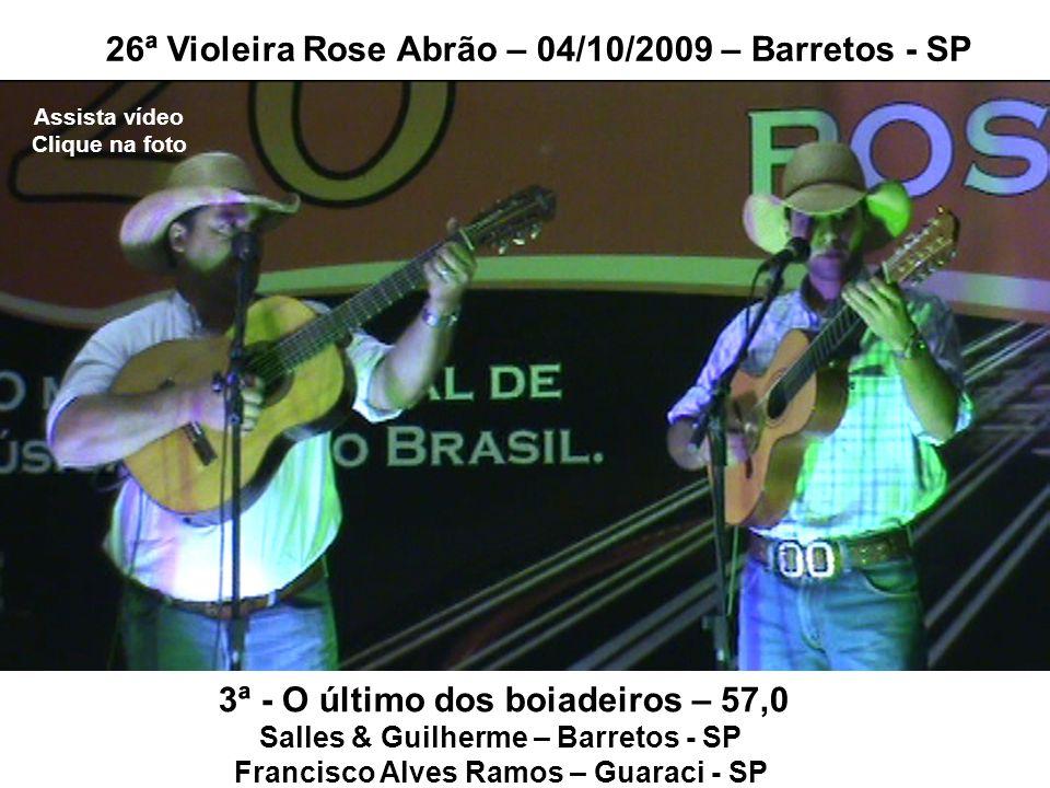 26ª Violeira Rose Abrão – 04/10/2009 – Barretos - SP