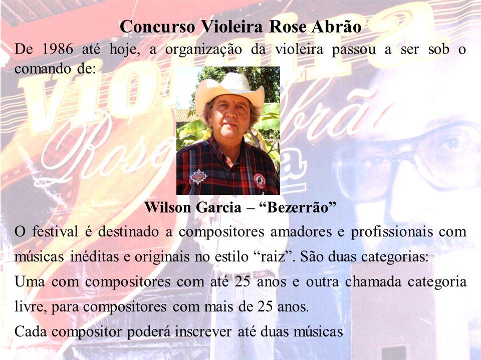 Concurso Violeira Rose Abrão Wilson Garcia – Bezerrão