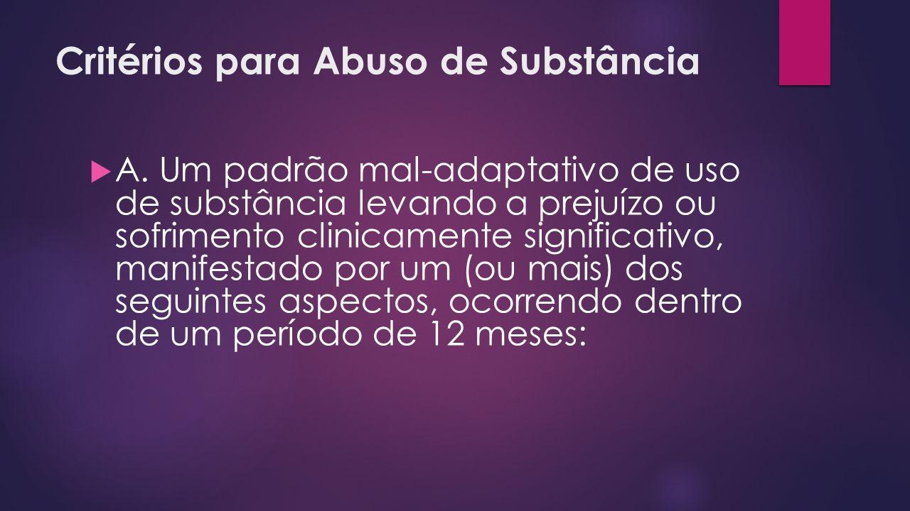 Critérios para Abuso de Substância