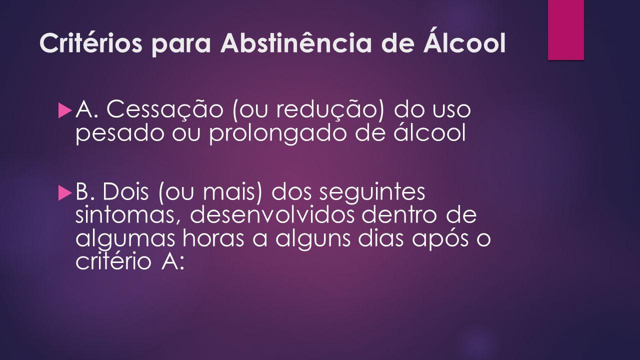 Critérios para Abstinência de Álcool