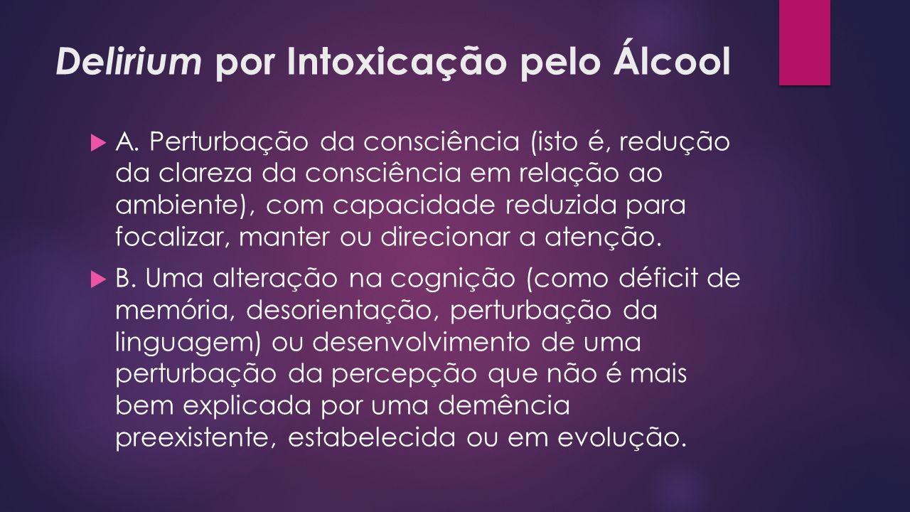 Delirium por Intoxicação pelo Álcool