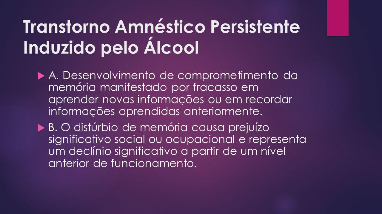Transtorno Amnéstico Persistente Induzido pelo Álcool